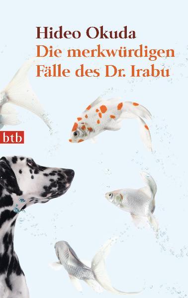 Die merkwürdigen Fälle des Dr. Irabu