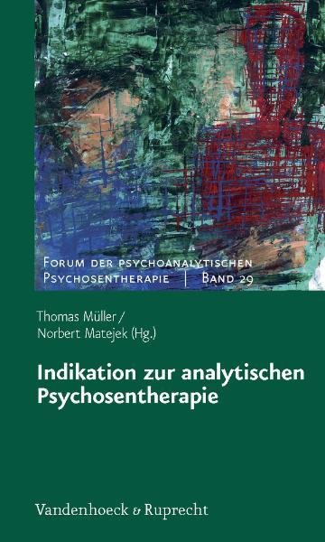 Indikation zur analytischen Psychosentherapie