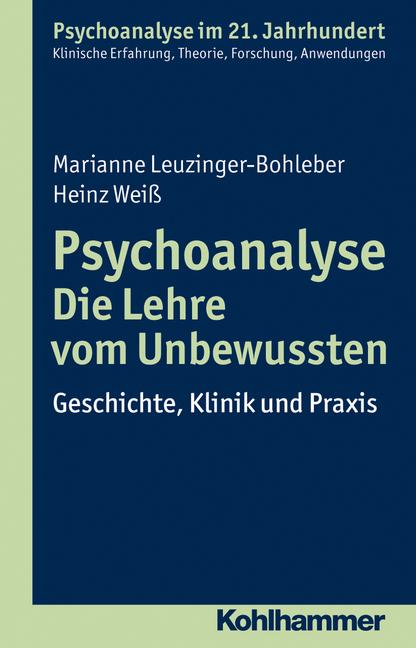 Psychoanalyse - Die Lehre vom Unbewussten
