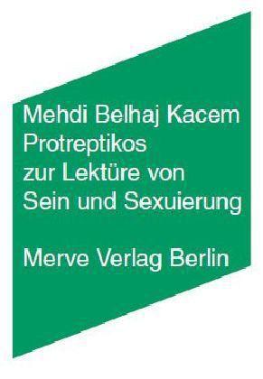 Protreptikos zur Lektüre von ›Sein und Sexuierung‹