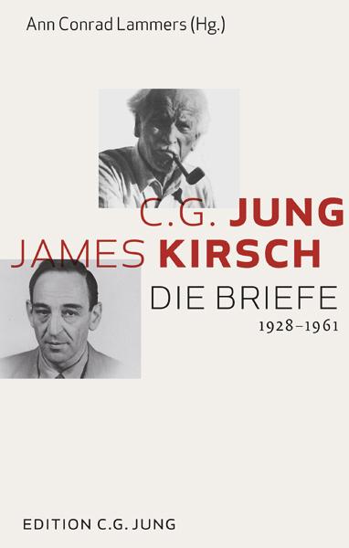 C.G.Jung und James Kirsch: Die Briefe 1928-1961